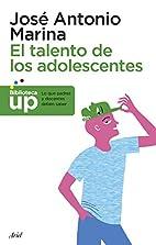 EL TALENTO DE LOS ADOLESCENTES by José…