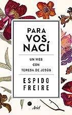 Para Vos nací by Espido Freire