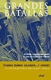 Galloway, Joseph L.: Cuando Eramos Soldados ... y Jovenes (Spanish Edition)