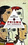 GUY DEUTSCHER: El prisma del lenguaje