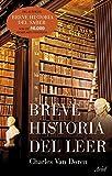 Charles Van Doren: Breve historia del leer