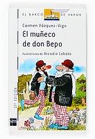 El Muneco De Don Bepo (Barco de Vapor) by…