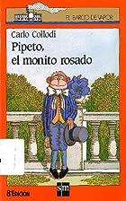 Pipeto, el monito rosado by Carlo Collodi