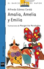 Amalia, Amelia y Emilia/ Amalia, Amelia, and…