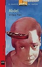 Abdel (El Barco De Vapor: Serie Roja / the…