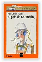 El país de Kalimbún by Fernando Pulin