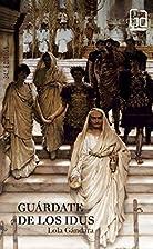 Guardate de los idus/ Beware the Idus (Gran…