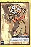 Martin, Juan Munoz: Caralampio Perez (El Navegante) (Spanish Edition)