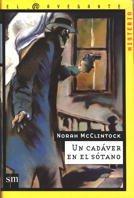 Un Cadaver En El Sotano/ a Skeleton in the…
