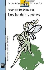 Las Hadas Verdes/ the Green Fairies (El…