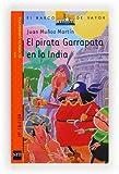 Martin, Juan Munoz: El pirata Garrapata en la India/ Tick the Pirate in India (El Pirata Garrapata/ Tick the Pirate) (Spanish Edition)