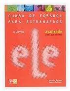 Nuevo Ele Avanzado: Libro Del Alumno by…