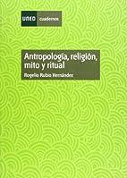 Antropologia : religión, mito y ritual by…