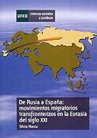 De Rusia a España movimientos migratorios…