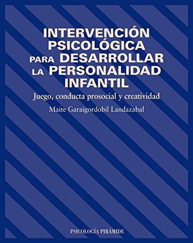 intervencion-psicologica-para-desarrollar-la-personalidad-infantil-psicologia-psychology-spanish-edition