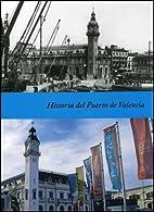 Historia del Puerto de Valencia by Jorge…