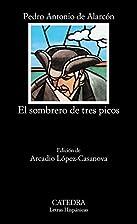 The Three-Cornered Hat by Pedro Antonio de…