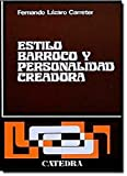 Carreter, Fernando Lazaro: Estilo barroco y personalidad creadora/ Barroque Style and Personalized Creativity (Spanish Edition)