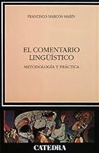 El comentario lingüístico : Metodología y…