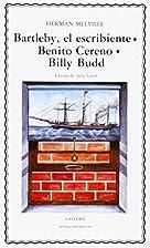 Bartleby / Benito Cereno / Billy Budd by…