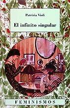 El infinito singular by Patrizia Violi