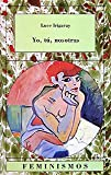 Irigaray, Luce: Yo, tu, nosotras/ Me, You, Us (Spanish Edition)