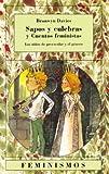 Davies, Bronwyn: Sapos y culebras y cuentos feministas / Frogs and Snakes and Feminist Tales: Los ninos de Preescolar y el genero/ Preschool Children and Gender (Feminismos/ Feminisms) (Spanish Edition)