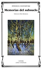 Memorias del subsuelo by Fiódor Dostoievski