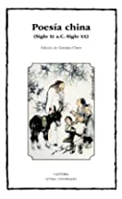Poesia china (Siglo XI a.C.-Siglo XX) by…