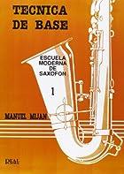 Escuela moderna de saxof�n. T�cnica de base…