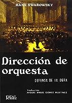 Dirección de orquesta. Defensa de la obra…