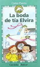 La boda de tía Elvira by Carlos Puerto