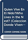 Channell, Jim: Quien Vive En El Nido?Who Lives in the Nest?