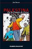 Sacco, Joe: Palestina