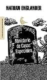 Englander, Nathan: Ministerio de casos especiales/ The Ministry Of Special Cases (Literatura Mondadori/ Mondadori Literature) (Spanish Edition)