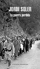 La guerra perdida / The Lost War (Spanish…