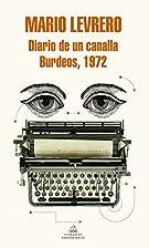 Diario de un canalla / Burdeos, 1972 by…