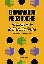 El peligro de la historia única (Spanish…