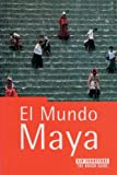 Vazquez, Erran Meler Pilar: The Rough Guide El Mundo Maya / The Rough Guide to the Maya World