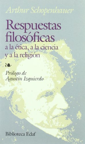 respuestas-filosoficas-a-la-etica-a-la-ciencia-y-a-la-religion-biblioteca-edaf-spanish-edition