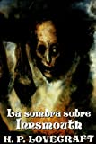 Lovecraft, H. P.: La Sombra Sobre Innsmouth