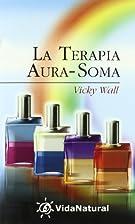 LaTerapia Aura - Soma by Vicky Wall