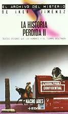 La Historia Perdida II (Spanish Edition) by…