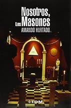 NOSOTROS LOS MASONES (Spanish Edition) by…