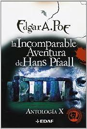 La Incomparable Aventura De Hans Pfaall/ the…