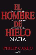 El Hombre De Hielo Confesiones De Un Asesino…