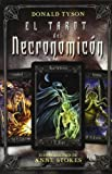Donald Tyson: El tarot del Necronomicon-Libro y Cartas (Spanish Edition)