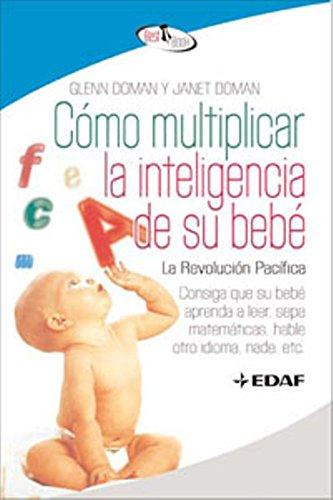 como-multiplicar-la-inteligencia-de-su-bebe-best-book-spanish-edition