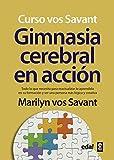 VOS SAVANT, MARILYN: GIMNASIA CEREBRAL EN ACCION