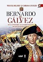 Bernardo de Galvez (Spanish Edition) by…